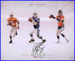 Peyton Manning Tennessee/Broncos/Colts Signed 16 x 20 His Story Photo